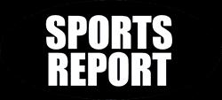 Sports Report